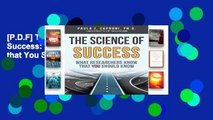 [P.D.F] The Science of Success: What Researchers Know that You Should Know [E.B.O.O.K]