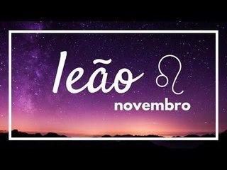 [ LEÃO ] HORÓSCOPO MENSAL / NOVEMBRO 2018 ✨