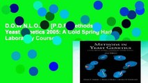 D.O.W.N.L.O.A.D [P.D.F] Methods in Yeast Genetics 2005: A Cold Spring Harbor Laboratory Course