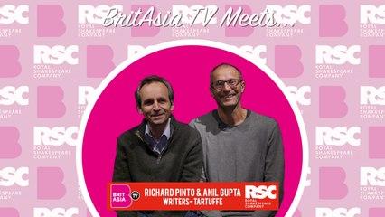 BritAsia TV Meets | Tartuffe Writers - Anil Gupta & Richard Pinto