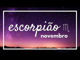 [ ESCORPIÃO ] HORÓSCOPO MENSAL / NOVEMBRO 2018 ✨