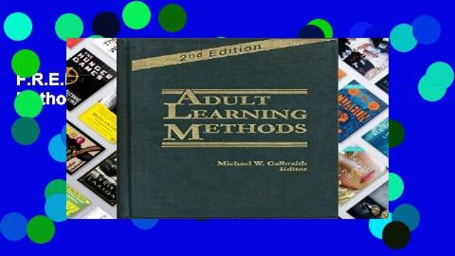 F.R.E.E [D.O.W.N.L.O.A.D] Adult Learning Methods: A Guide for Effective Instruction