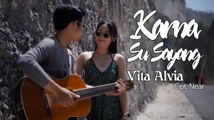 Vita Alvia - Karna Su Sayang (Official Music Video)