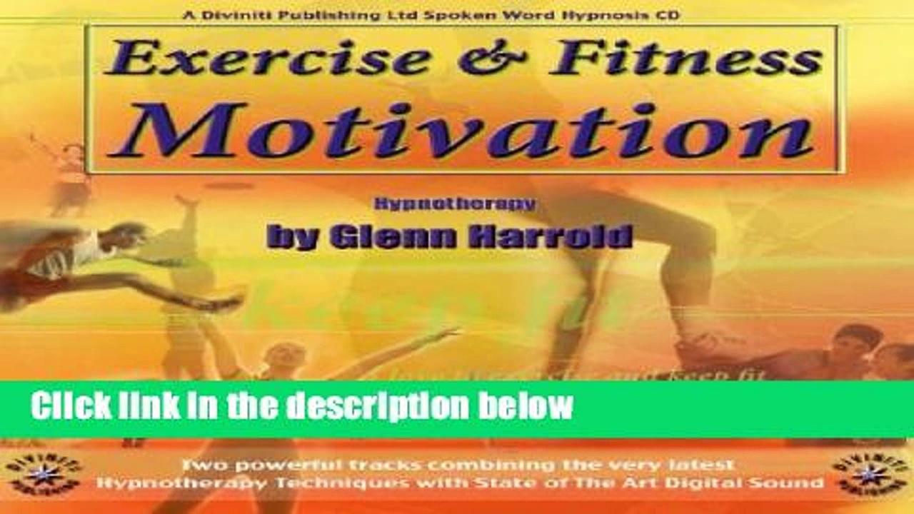 [P.D.F] Exercise and Fitness Motivation [A.U.D.I.O.B.O.O.K]