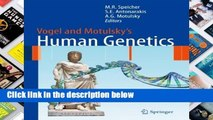 Vogel and Motulskys Human Genetics Problems and Approaches