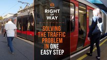 [Right of Way] Solving the traffic problem in one easy step