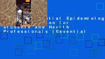 [P.D.F] Essential Epidemiology: An Introduction for Students and Health Professionals (Essential