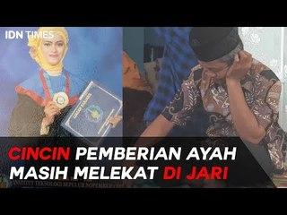 Cincin Pemberian Ayah Masih Melekat di Jari Jannatun Cintya Dewi