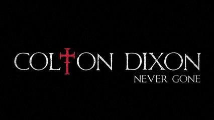 Colton Dixon - Never Gone