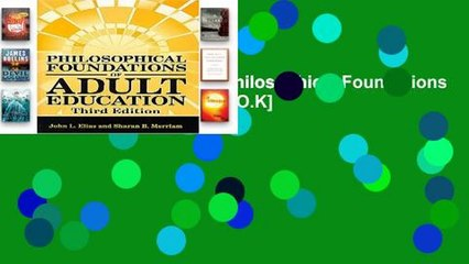 D.O.W.N.L.O.A.D [P.D.F] Philosophical Foundations of Adult Education [E.B.O.O.K]