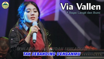 Via Vallen ~ Bagai Langit dan Bumi   |   Official Video