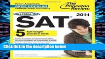 F.R.E.E [D.O.W.N.L.O.A.D] Cracking the SAT, 2014 Edition (College Test Preparation) (Cracking the