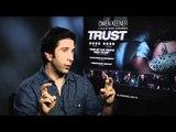 David Schwimmer Talks Trust | Empire Magazine