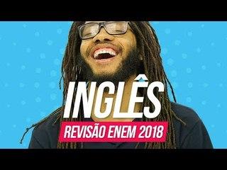 Inglês   Revisão Enem 2018