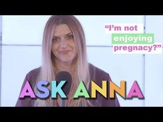 """I'm Not Enjoying Pregnancy... How Do I Deal?"" Ask Anna Williamson!"