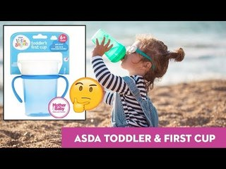 Asda Toddler's First Cup | Real Mums, Honest Review! | Mother & Baby