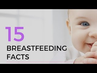 15 Breastfeeding Facts That Will Blow Your Mind!