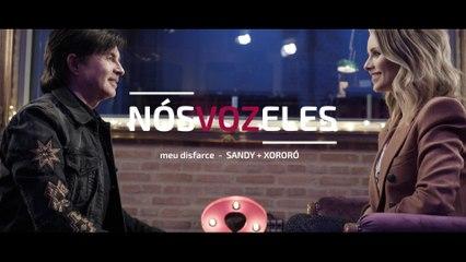 Sandy - Nós VOZ Eles - Episódio: Meu Disfarce