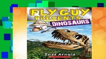 [P.D.F] Fly Guy Presents: Dinosaurs (Scholastic Reader, Level 2) [P.D.F]