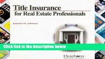 D.O.W.N.L.O.A.D [P.D.F] Title Insurance for Real Estate Professional [A.U.D.I.O.B.O.O.K]