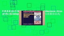F.R.E.E [D.O.W.N.L.O.A.D] Chemoarchitectonic Atlas of the Developing Mouse Brain [A.U.D.I.O.B.O.O.K]