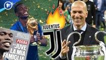 Paul Pogba et Zinédine Zidane voudraient revenir à la Juventus, Malcom de nouveau chaud pour aller à la Roma