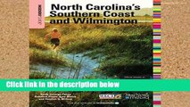 [P.D.F] Insiders  Guide to North Carolina s Southern Coast and Wilmington (Insiders  Guide to