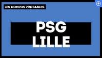 PSG - LOSC : les compositions probables