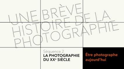 MOOC Une brève histoire de la photographie - La photographie au XXe siècle - Être photographe aujourd'hui - Interview de Françoise Huguier