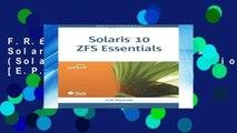 F.R.E.E [D.O.W.N.L.O.A.D] Solaris 10 ZFS Essentials (Solaris System Administration) [E.P.U.B]