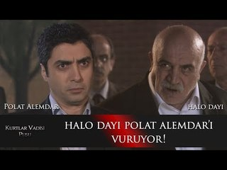 Halo Dayı Polat Alemdar'ı vuruyor!