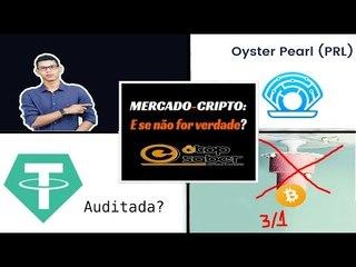 31/10 Não é Aniversário do BTC - Tether Foi Audita? - Roubo 4 Milhões de Tokens Oyster Pearl