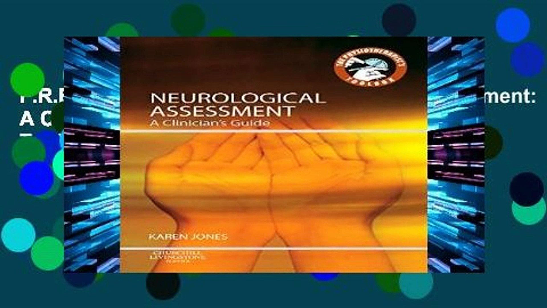F R E E [D O W N L O A D] Neurological Assessment: A Clinician s Guide, 1e  (Physiotherapist s Tool