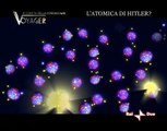 Voyager L'Atomica di Hitler - parte 2
