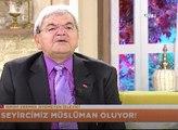 """""""Seyircimiz Müslüman oluyor"""""""