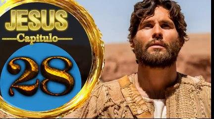 Capitulo 28 JESUS HD Español