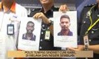 AWANI - Melaka: Polis tumpas sindiket curi kabel di Melaka dan Negeri Sembilan
