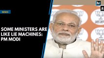 Some ministers are like lie machines: PM Modi