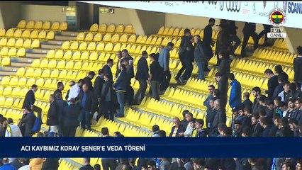 Koray Şener'e Veda Töreni #FBTV  ( Tam Kayıt)