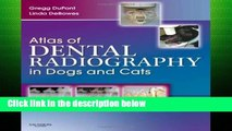 F.R.E.E [D.O.W.N.L.O.A.D] Atlas of Dental Radiography in Dogs and Cats, 1e: A Practical Guide to