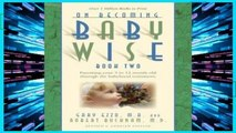 D.O.W.N.L.O.A.D [P.D.F] On Becoming Babywise: Book 2: Parenting Your Five to Twelve-Month-Old