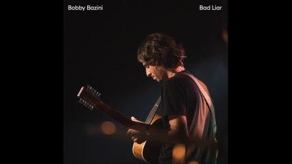 Bobby Bazini - Bad Liar
