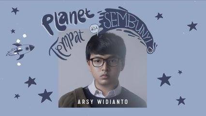 Arsy Widianto - Planet Tempat Ku Sembunyi