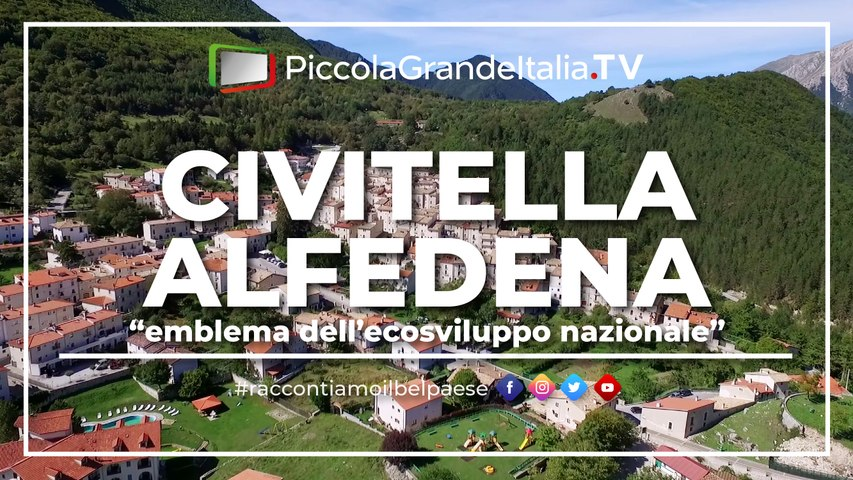 Civitella Alfedena - Piccola Grande Italia