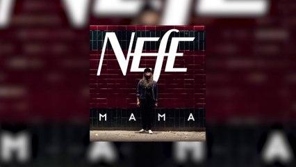 NEFE - Mama