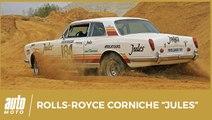 "On a testé la Rolls-Royce Corniche ""Jules"" du Paris-Dakar"