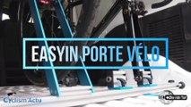 Bike Vélo Test - Cyclism'Actu a testé le porte-vélo Easyin