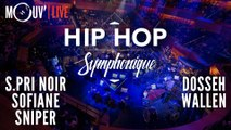 Hip Hop Symphonique 3 : S.Pri Noir, Sofiane, Sniper, Dosseh, Wallen (remasterisé)