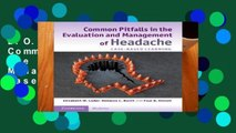 D.O.W.N.L.O.A.D [P.D.F] Common Pitfalls in the Evaluation and Management of Headache: Case-Based