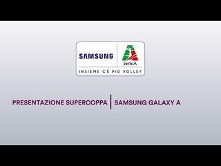 Conferenza Stampa Presentazione Supercoppa Samsung Galaxy A 2018